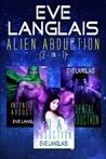 Alien Abduction (Alien Abduction, #1-3)