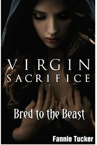 Virgin Sacrifice (Bred to the Beast: The Virgin Trilogy, #2)