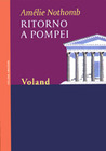 Ritorno a Pompei by Amélie Nothomb