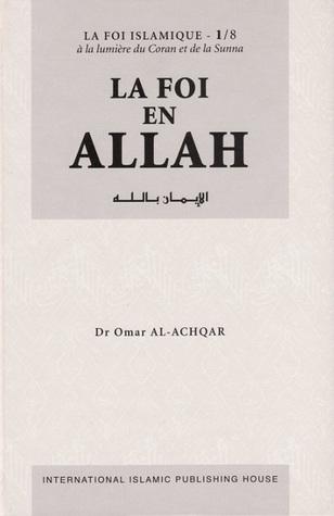 La Foi en Allah - Série: la Foi islamique 1/8