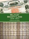 Military Bounty Land 1776-1855