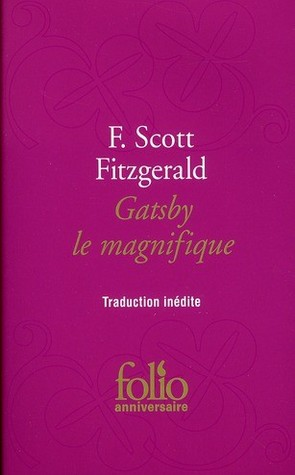 Gatsby le magnifique by F. Scott Fitzgerald