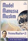 Model Manusia Muslim Pesona Abad ke-21