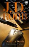 Purity in Death - Kemurnian Dalam Kematian by J.D. Robb