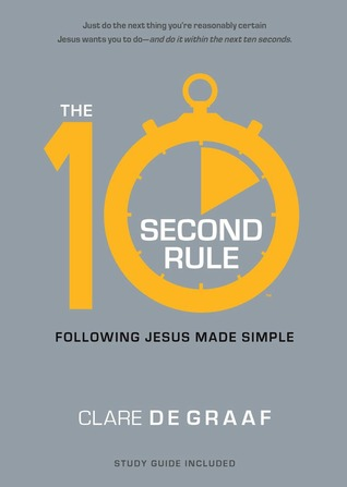 the-10-second-rule-following-jesus-made-simple