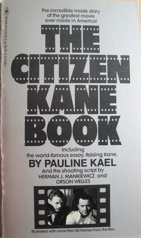 raising kane and other essays Raising kane [pauline kael] on amazoncom free shipping on qualifying offers raising kane and other essays offers the best of pauline kael's more extended meditations on the movies.