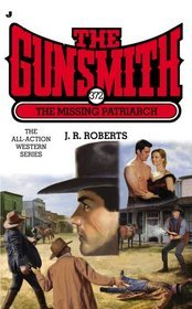 The Missing Patriarch (The Gunsmith, #372)