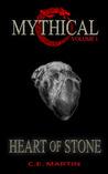 Heart of Stone by C.E. Martin