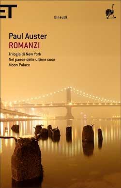 Romanzi: Trilogia di New York-Nel paese delle ultime cose-Moon Palace