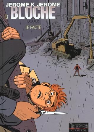 Le Pacte (Jérôme K. Jérôme Bloche, #13)