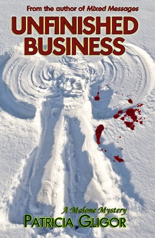 Unfinished Business (Malone Mystery #2)
