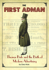 The First Adman: Thomas Bish and the Birth of Modern Advertising