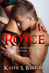 Royce (Hunters, #1)