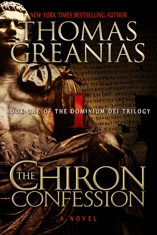 The Chiron Confession (Dominium Dei, #1)