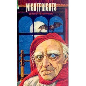 Nightfrights: An Anthology Of Macabre Tales That Have Terrified Three Generations