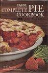 Farm Journal's Complete Pie Cookbook