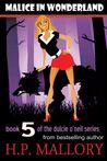 Malice In Wonderland (Dulcie O'Neil, #5)