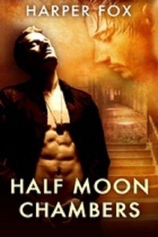 Half Moon Chambers by Harper Fox