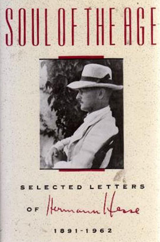 Soul of the Age: Selected Letters, 1891-1962