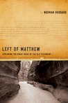 Left of Matthew: Exploring the Great Ideas of the Old Testament