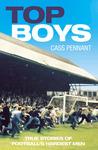 Top Boys: True Stories of Football's Hardest Men