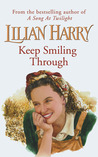 Keep Smiling Through by Lilian Harry