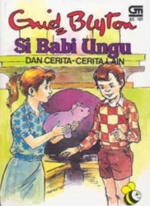 Si Babi Ungu Dan Cerita - Cerita Lain