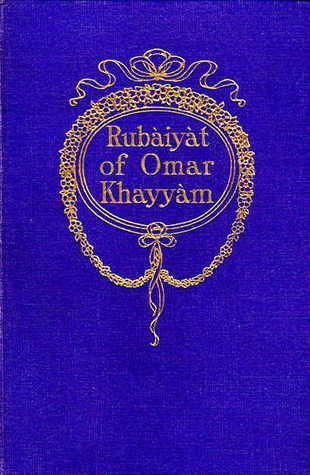 The Rubáiyát of Omar Khayyám: Fitzgerald's Translation with Notes