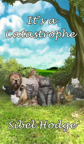 It's a Catastrophe