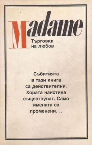Madame: Търговка на любов