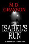 Isabel's Run (Danny Logan Mystery, #3)