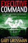 Executive Command (Executive #3)