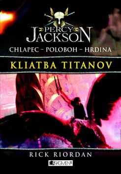 Percy Jackson - Kliatba titanov (Percy Jackson, #3)