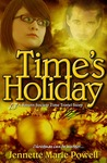 Time's Holiday (Saturn Society, #0.5 by Jennette Marie Powell
