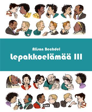 Ebook Lepakkoelämää III by Alison Bechdel read!