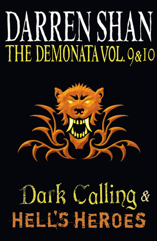 The Demonata Vol. 9 & 10: Dark Calling & Hell's Heroes
