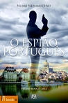 O Espião Português by Nuno Nepomuceno