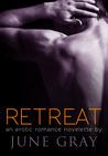 Retreat by June Gray