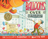 Balloons Over Broadway by Melissa Sweet