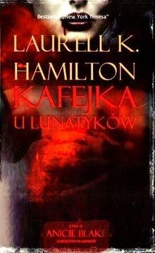 Kafejka u Lunatykow (Anita Blake, Vampire Hunter #4)