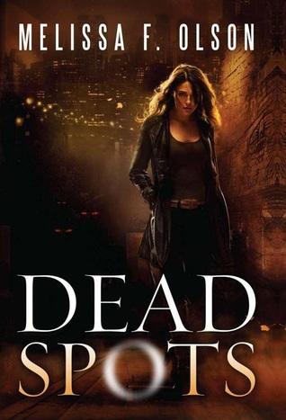Dead Spots (Scarlett Bernard #1)