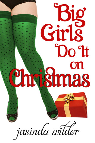 Big Girls Do It on Christmas (Big Girls Do It, #6)
