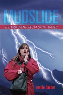 Mudslide (The Misadventures of Sarah Davies, #1)