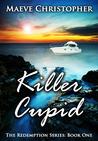 Killer Cupid (Redemption #1)