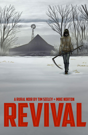 Revival, Vol. 1: You're Among Friends
