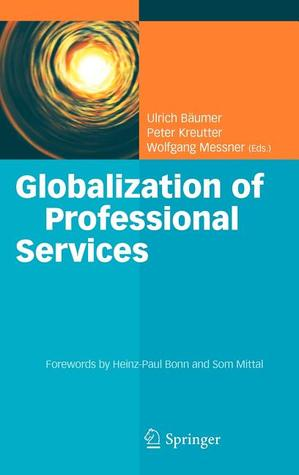 Globalization of Professional Services by Ulrich B. Umer