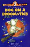 Dog on a Broomstick