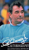 Clough The Autobiography by Brian Howard Clough