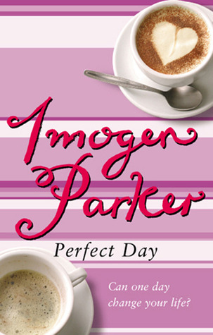 Perfect Day by Imogen Parker