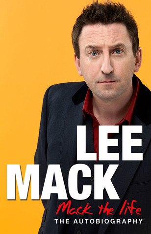 Mack the Life: The Autobiography